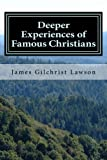 img - for Deeper Experiences of Famous Christians book / textbook / text book