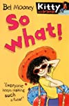 So What! (Kitty & Friends)