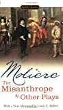 The Misanthrope and Other Plays (Signet Classics) (0451529871) by Jean-Baptiste Moliere