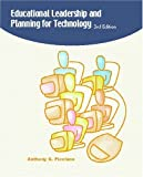 Educational Leadership and Planning for Technology (3rd Edition)