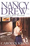 The E-Mail Mystery (Nancy Drew Digest #144)