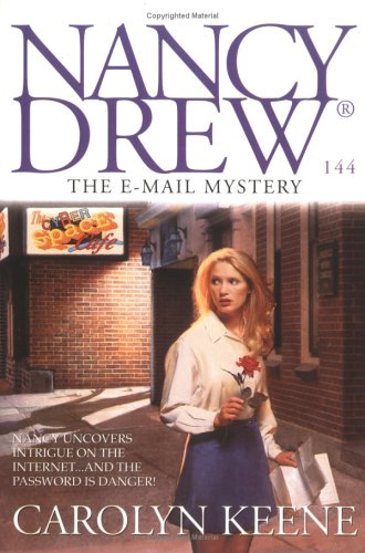 The E-MAIL MYSTERY: NANCY DREW DIGEST #144, Carolyn Keene