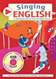 img - for Singing Languages: Singing English: 22 Photocopiable Songs and Chants for Learning English book / textbook / text book