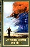Zwischen Himmel und Hölle: Karl May und die Religion