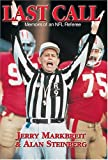 Last Call: Memoirs of an NFL Referee (1582614385) by Markbreit, Jerry