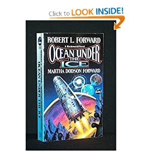 Ocean Under the Ice by Robert L. Forward and Martha Dodson Forward