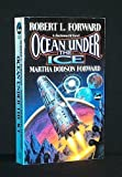 Ocean Under the Ice (0671876007) by Robert L. Forward