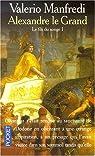 Alexandre le Grand, tome 1 : Le Fils du songe par Manfredi