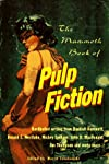 The Mammoth Book of Pulp Fiction (The Mammoth Book Series)
