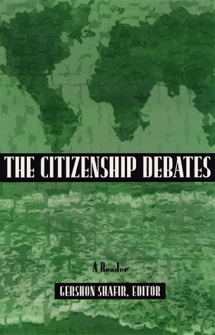 The Citizenship Debates: A Reader