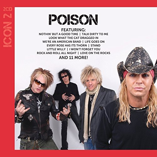 ICON [2 CD] by Poison (2014-08-05)