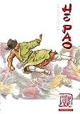Les voyages de He Pao : L'intégrale : Edition anniversaire