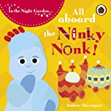 In the Night Garden: All Aboard the Ninky Nonk: Igglepiggle: Story 1 BBC