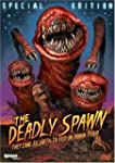 Deadly Spawn, the