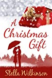 A Christmas Gift: Winter Romance (Four Seasons Set Book 1)