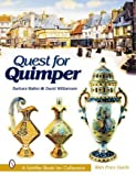 img - for Quest for Quimper (Schiffer Book for Collectors) book / textbook / text book