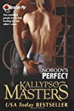 Kallypso Masters Nobody's Perfect: 3 (Rescue Me)