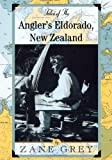 Tales of the Anglers Eldorado: New Zeland
