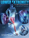 img - for Lower Extremity Injury Evaluation CDROM and Activity Manual book / textbook / text book