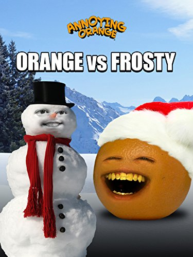 Annoying Orange vs Frosty the Snowman