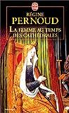 echange, troc Regine Pernoud - La Femme au temps des cathédrales