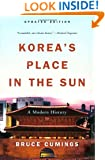 Korea's Place in the Sun: A Modern History (Updated)