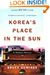 Korea's Place in the Sun: A Modern Hi...