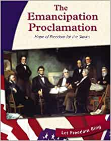 The Emancipation Proclamation : a brief history with documents