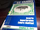 img - for 1992 Errors: Inverts, Imperforates, Colors Omitted on U.S. Postage Stamps (Catalogue of Errors on Us Postage Stamps) book / textbook / text book
