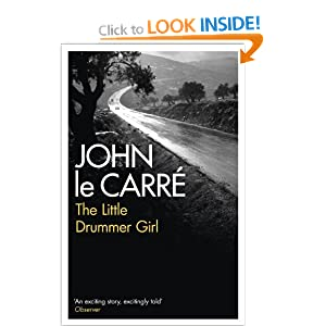 The Little Drummer Girl  - John Le Carre