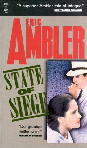 State of Siege, Ambler, Eric
