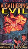 A Gathering Evil (Dark Conspiracy)