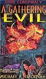 A Gathering Evil (Dark Conspiracy)