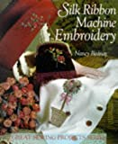 img - for Silk Ribbon Machine Embroidery (Great Sewing Projects Series) book / textbook / text book