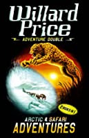 "Adventure Double: Arctic / Safari: ""Arctic Adventure"", ""Safari Adventure"""