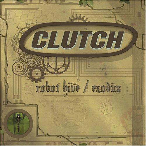 CLUTCH - Robot Hive_ Exodus - Zortam Music