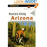 Mountain Biking Arizona (State Mountain Biking Series)