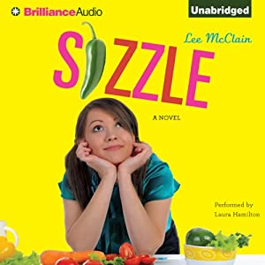 Sizzle: A Novel | [Lee McClain]