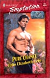img - for Pure Chance (Harlequin Temptation No. 814)(Men of Chance) book / textbook / text book