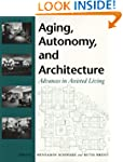 Aging, Autonomy, and Architecture: Ad...