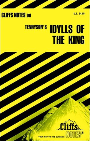 Tennyson's Idylls of the King (Cliff's Notes), Robert J. Milch