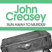 Run Away to Murder | John Creasey