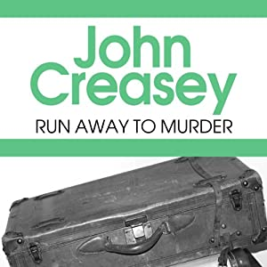 Run Away to Murder | [John Creasey]