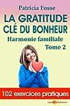 La gratitude cl� du bonheur: Harmonie...