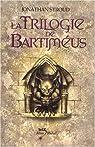 La trilogie de Bartiméus : Intégrale par Stroud