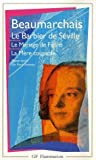 Le Barbier De Seville / Le Mariage De Figaro / La Mere Coupable (French Edition) (2080700766) by Beaumarchais