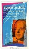 Le Barbier De Seville / Le Mariage De Figaro / La Mere Coupable (French Edition) (2080700766) by Beaumarchais