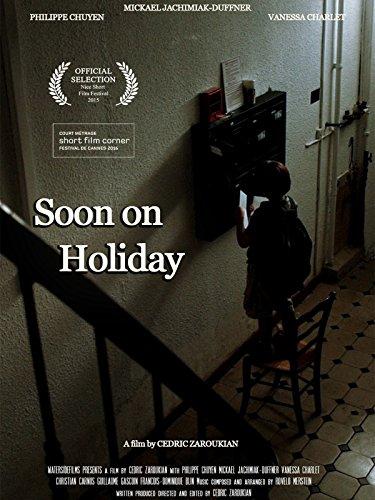 Soon on holiday