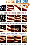 A Different Mirror: A History of Mult...