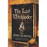The Last Witchfinderby James Morrow